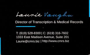 Laurie Vaughn, Director of Transcription & Medical Records, Business Card